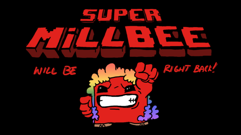 Super Millbee! Part of the Millbee Stream Screen project